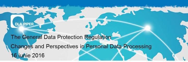 """DLA Piper Dinu organizează seminarul cu tema """"Regulamentul General Privind Protecția Datelor – Evoluții și Perspective în Domeniul Prelucrării Datelor cu Caracter Personal"""""""