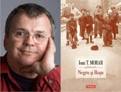"""Romanul """"Negru şi Roşu"""", de Ioan T. Morar, urmează să apară în limba spaniolă"""