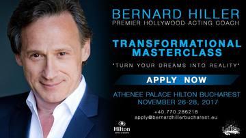 BERNARD HILLER, profesorul starurilor de la Hollywood, susţine în premieră un masterclass în România! Va avea un curs intensiv de 3 zile în Bucureşti