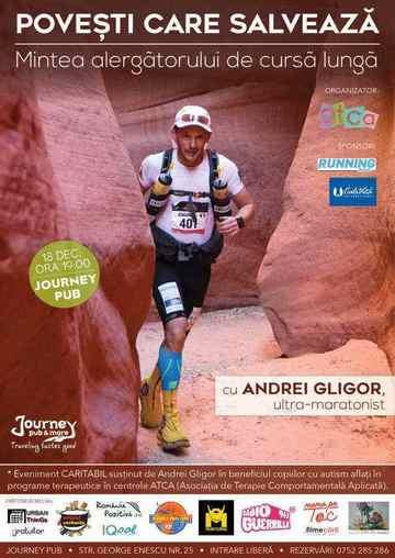 """""""Mintea alergătorului de cursă lungă"""" - poveşti care salvează spuse de ultra-maratonistul Andrei Gligor pentru cauza copiilor cu autism"""