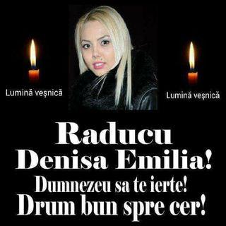 Ramas bun, Denisa Raducu! Cantareata a fost inmormantata