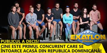 Publicul a decis! Cine este primul concurent care se întoarce acasă din Republica Dominicană!
