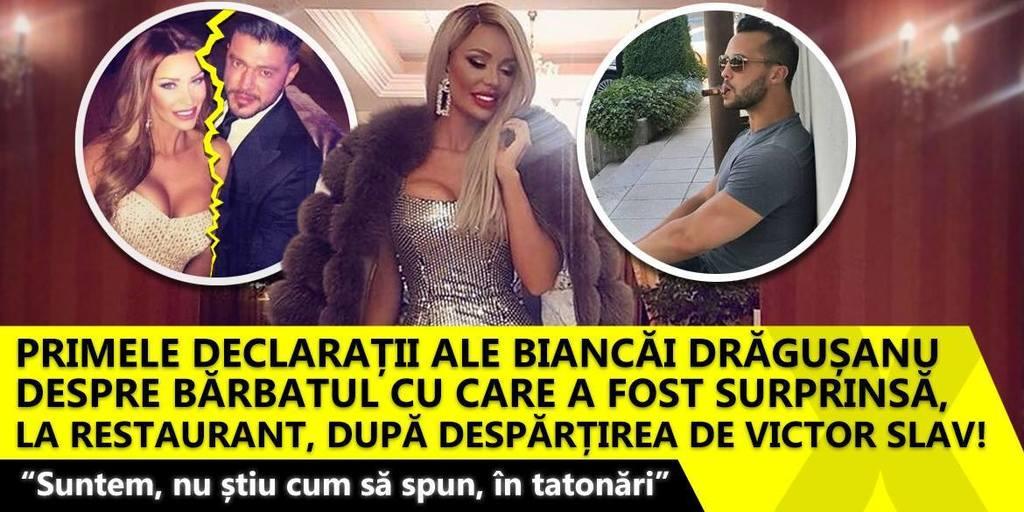 """Primele declaratii ale Biancai Dragusanu despre barbatul cu care a fost surprinsa, la restaurant, dupa despartirea de Victor Slav! """"Suntem, nu stiu cum sa spun, in tatonari"""" EXCLUSIV"""