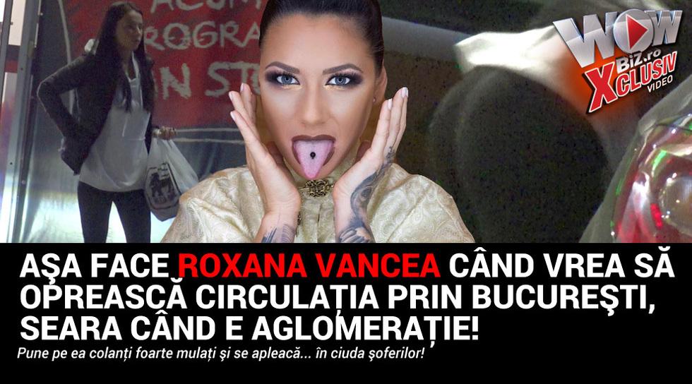Asa face Roxana Vancea cand...