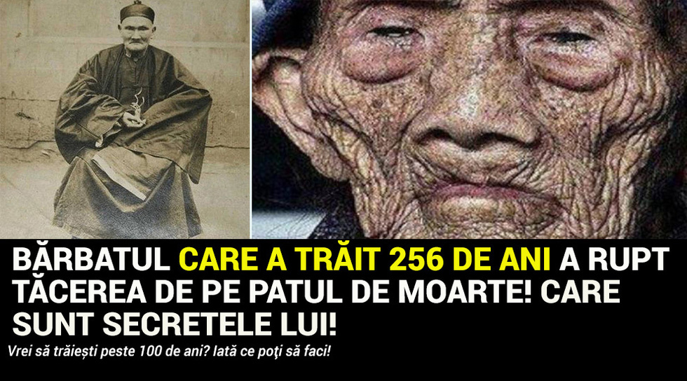 Barbatul care a trait 256 de...