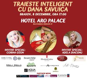 Dana Savuica se intalneste cu femeile inteligente din Brasov pe 8 Decembrie!