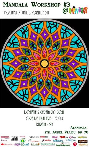 Recomandare Kfetele.ro: Mandala Workshop #3