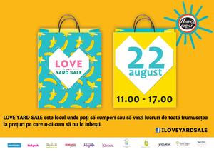 Recomandare Kfetele.ro: Love Yard Sale de august!