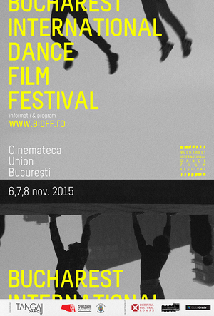 Bucharest International Dance Film Festival debuteaza pe 6 Noiembrie