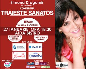 Simona Dragomir te invata cum sa ai grija de tine si de copilul tau!