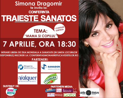 De Ziua Mondiala a Sanatatii, Simona Dragomir deschide portile conferintelor Traieste Sanatos!