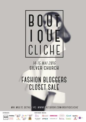 """Targul de haine si accesorii Boutique Cliché – Editia """"Fashion Bloggers Closet Sale"""""""